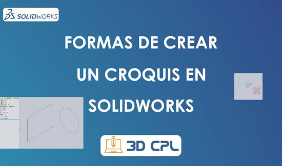 Metodos de crear un croquis en SolidWorks